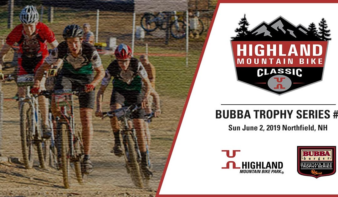 Highland Mountain Bike Classic: Bubba Trophy Series #3