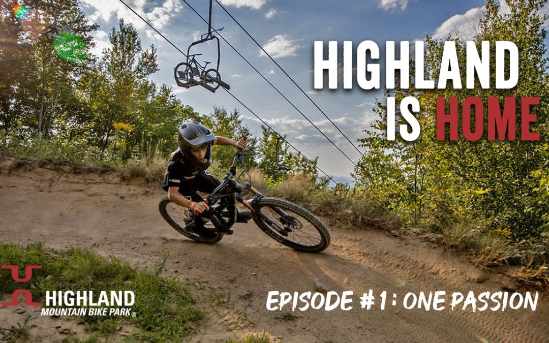 Highland Is Home | Episode 1: One Passion